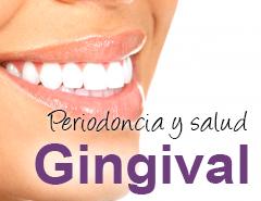 Periodoncia y salud Gingival